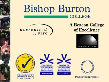 14-16 Provision Steve Meek Schools Co-ordinator College Location and Catchment York Scunthorpe Bishop Burton College Scunthorpe Bishop Burton College.
