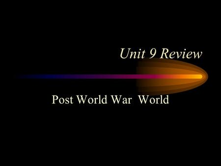 Unit 9 Review Post World War World. Gandhi practiced a form of nonviolent protest of injustice called Civil disobedience.