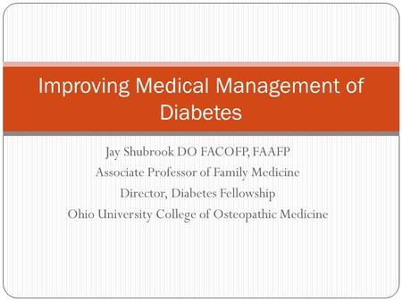 Improving Medical Management of Diabetes