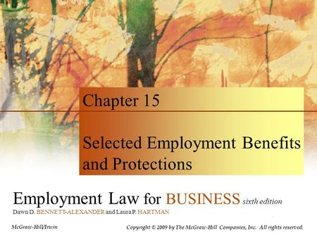 Selected Employment Benefits and Protections