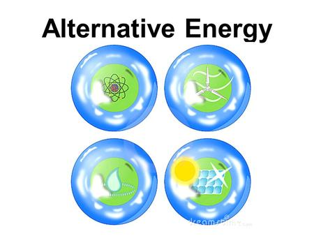 "Alternative Energy. 90% of the energy used today is in the form of fossil fuels. Forms of energy OTHER than fossil fuels are termed ""alternative"" energy."