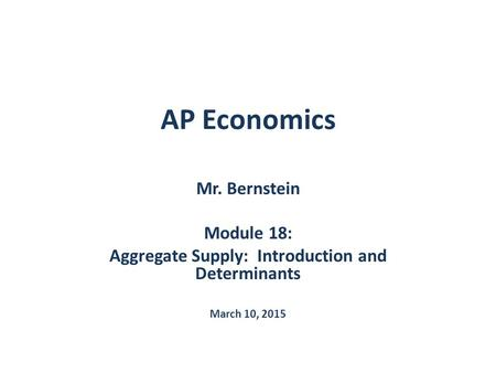 Aggregate Supply: Introduction and Determinants
