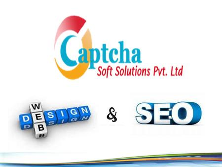 Captcha Soft solutions Pvt Ltd is a recognized name in the web design industry. For the past three years, we've been doing what we love: inventing, conceptualizing,