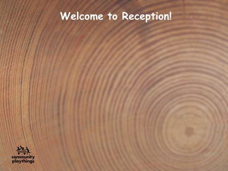 Welcome to Reception!.
