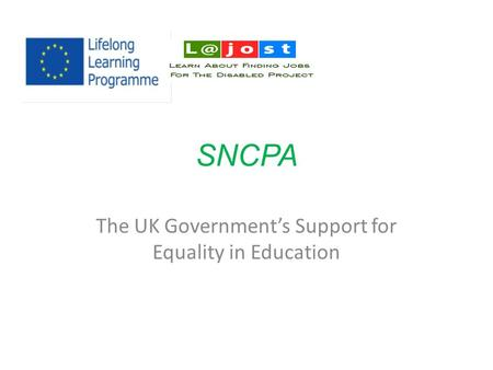 SNCPA The UK Government's Support for Equality in Education.