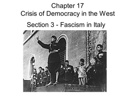 Chapter 17 Crisis of Democracy in the West