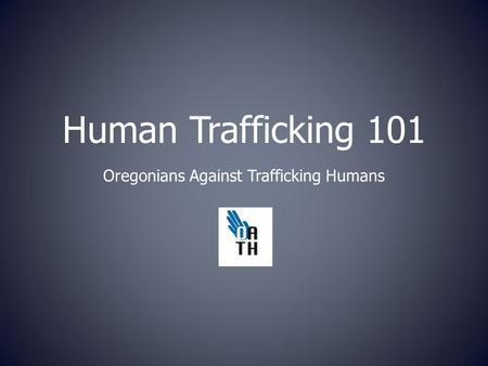 Presented by Meceola Human Trafficking Task Force Bringing Awareness