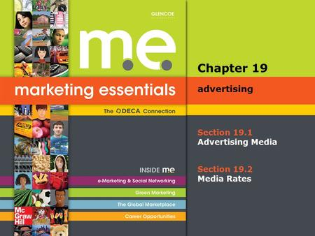 Chapter 19 advertising Section 19.1 Advertising Media Section 19.2