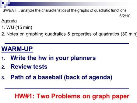 HW#1: Two Problems on graph paper