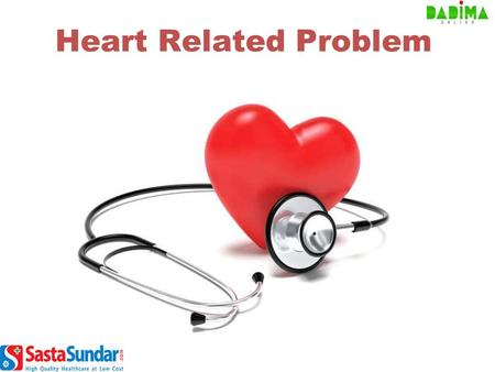Heart Related Problem. The Heart is the center of the Cardiovascular System. Through the body's Blood Vessels, the heart pumps blood to all the body cells.