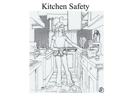 Kitchen Safety. There are 24 to 81 million cases of food- born illnesses in the United States every year.