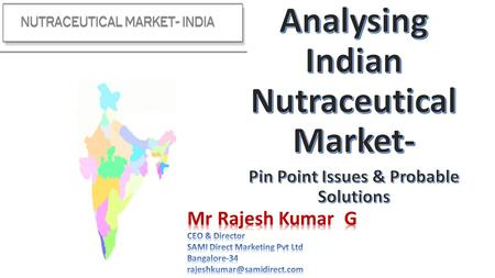 Analysing Indian Nutraceutical Market-
