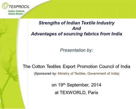 Strengths of Indian Textile Industry And