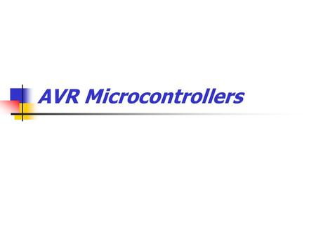 AVR Microcontrollers.