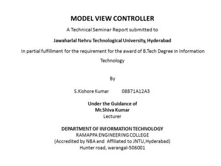 MODEL VIEW CONTROLLER A Technical Seminar Report submitted to