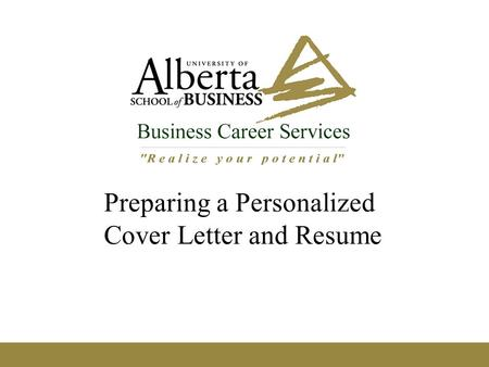 Preparing a Personalized Cover Letter and Resume.