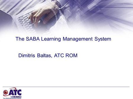 The SABA Learning Management System