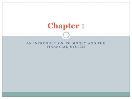 An Introduction to Money and the Financial System