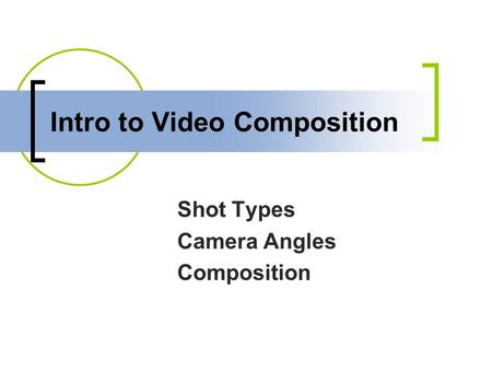 Intro to Video Composition
