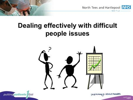 Dealing effectively with difficult people issues.