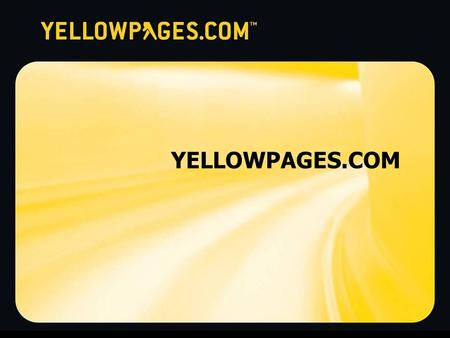 "YELLOWPAGES.COM. Privileged and Confidential2 (New Results Page) Where consumers go on the Web when they ""need something"" local… Need something? sm."