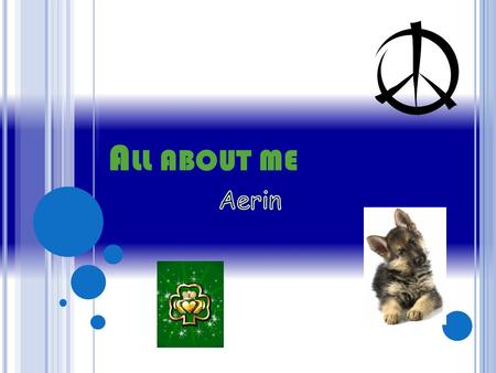 All about me Aerin.