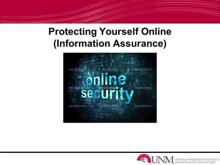 Protecting Yourself Online (Information Assurance)
