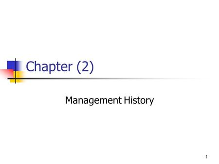 Chapter (2) Management History.
