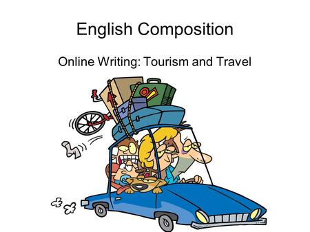 Online Writing: Tourism and Travel