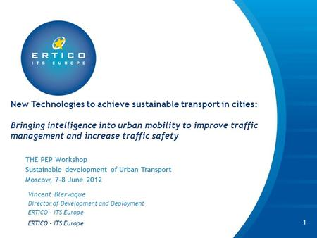 New Technologies to achieve sustainable transport in cities: Bringing intelligence into urban mobility to improve traffic management and increase traffic.