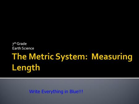 The Metric System: Measuring Length