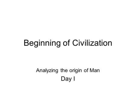 Beginning of Civilization