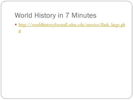 World History in 7 Minutes  p  p.