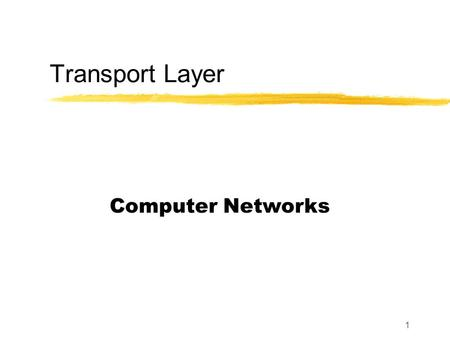 1 Transport Layer Computer Networks. 2 Where are we?