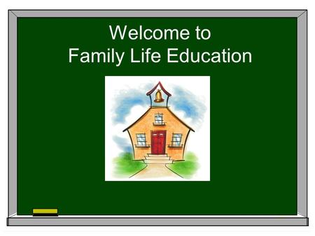 Welcome to Family Life Education