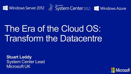 The Era of the Cloud OS: Transform the Datacentre