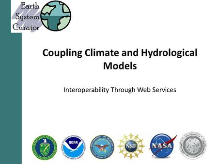 Coupling Climate and Hydrological Models Interoperability Through Web Services.