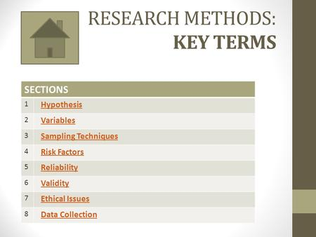RESEARCH METHODS: KEY TERMS