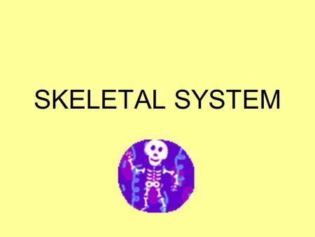 SKELETAL SYSTEM. Diseases/Disorders Sprain – stretched or torn ligament or tendon Arthritis – inflamed joint Osteomyelitis – infected bone Osteoporosis.