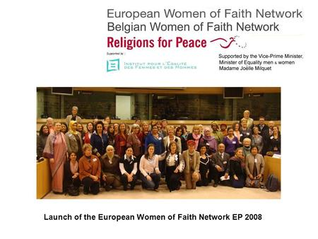 Launch of the European Women of Faith Network EP 2008.