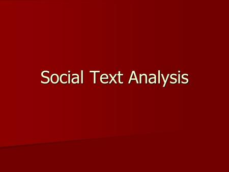 Social Text Analysis.