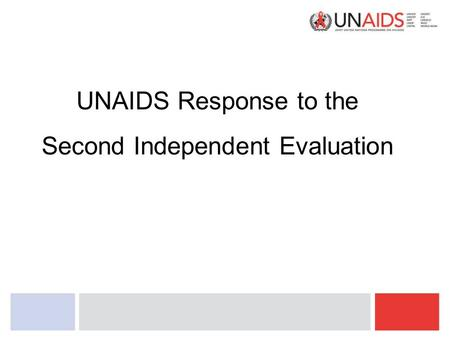 UNAIDS Response to the Second Independent Evaluation.