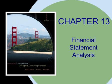 The McGraw-Hill Companies, Inc. 2008McGraw-Hill/Irwin CHAPTER 13 Financial Statement Analysis.