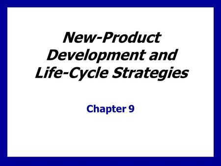 Major Stages in New-Product Development