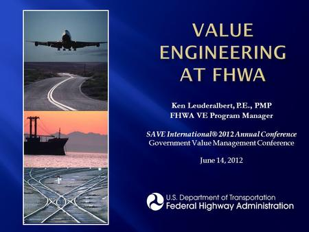 Value Engineering at FHWA
