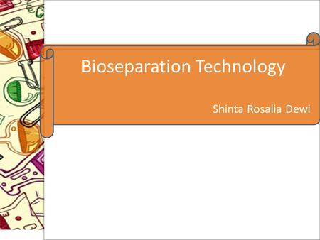 Bioseparation Technology