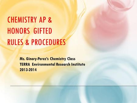 Chemistry AP & Honors Gifted Rules & Procedures