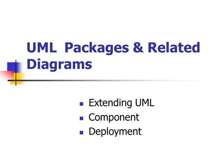 UML Packages & Related Diagrams