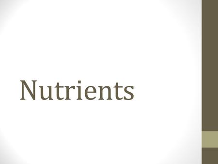Nutrients. The focus of Culinary Arts and Nutrition I: Food Groups 1.Grains 2.Vegetables 3.Fruits 4.Dairy 5.Protein Foods The focus of Culinary Arts and.
