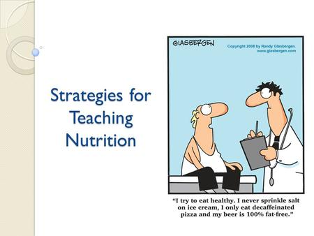 Strategies for Teaching Nutrition. Nutrition for kids Why is nutrition relevant? Schedule – pre- determined meals Choice?